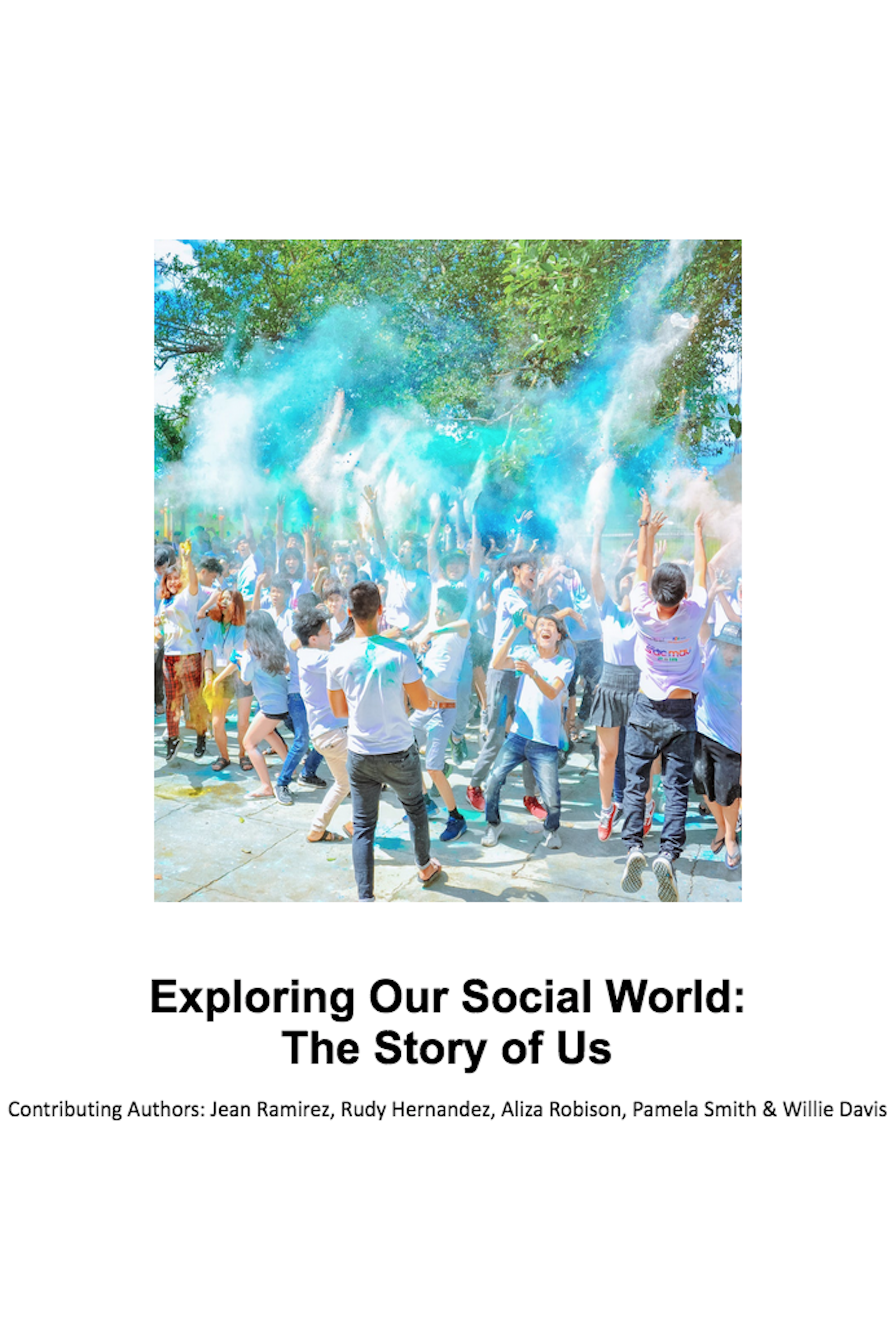 Cover image for Exploring Our Social World:  The Story of Us